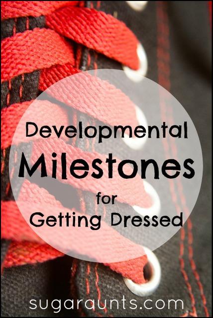 developmental milestones for getting dressed