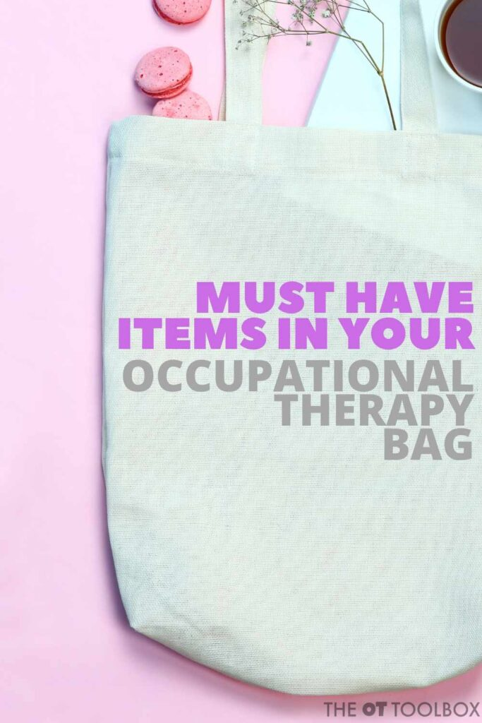 occupational therapy items to add to your therapy bag
