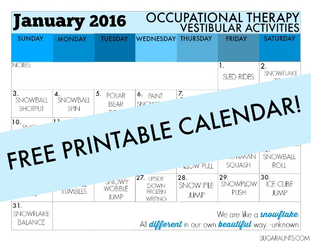 Sensory Integration with Proprioception and Vestibular activities for turning therapy into play while working on Occupational Therapy goals.  These January calendars have a sensory activity for each day.