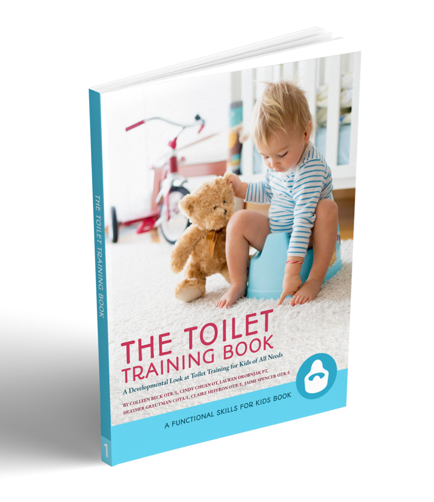 The Toilet training Book, a developmental look at potty training from the OT and PT perspectives
