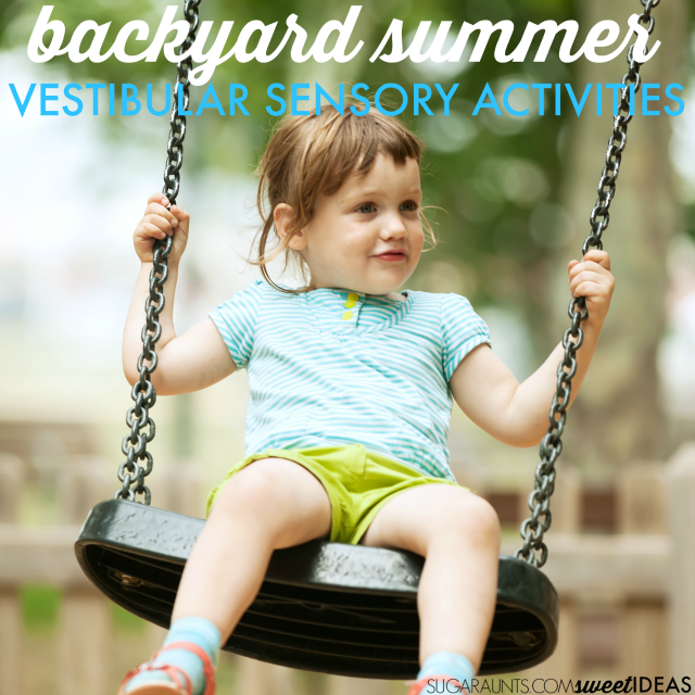 Vestibular Sensory Backyard Activities