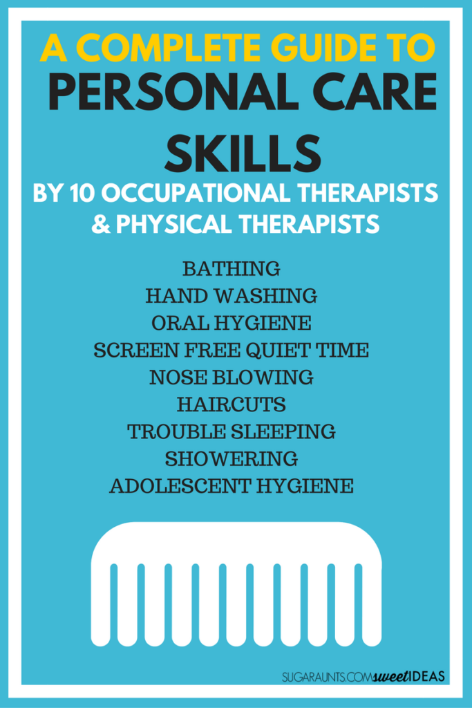 Tips and tricks for helping kids learn to take care of their own personal care skills.  These self care skills are helpful for special needs children and kids who are typically developing, part of the Functional Skills for Kids series from Occupational Therapist and Physical Therapist bloggers.