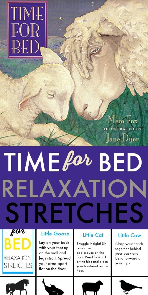try these bedtime relaxation stretches for kids based on the book, Time for Bed.