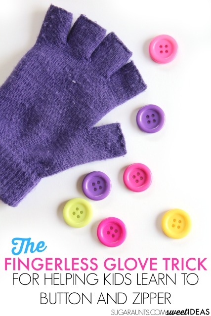 Help kids with fine motor skills using a glove as a trick to help them isolate fingers.