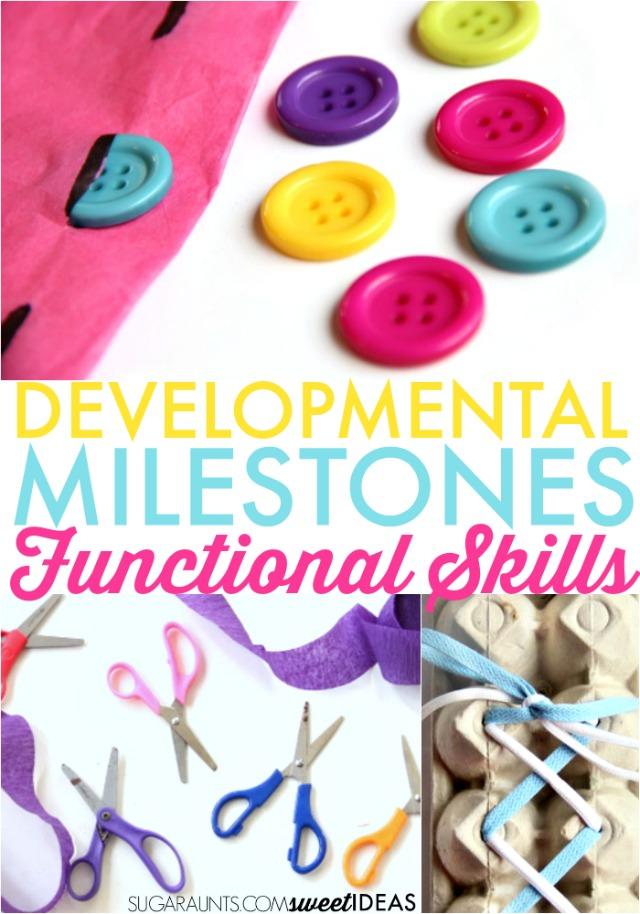 Developmental milestones for functional skills