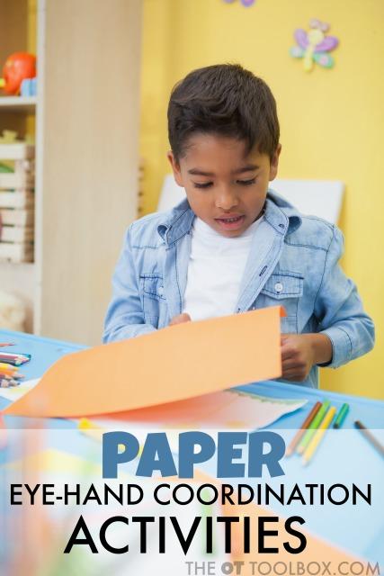 Eye hand coordination activities with paper