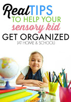 Real tips for kids with sensory needs to get organized at home and school from an Occupational Therapist