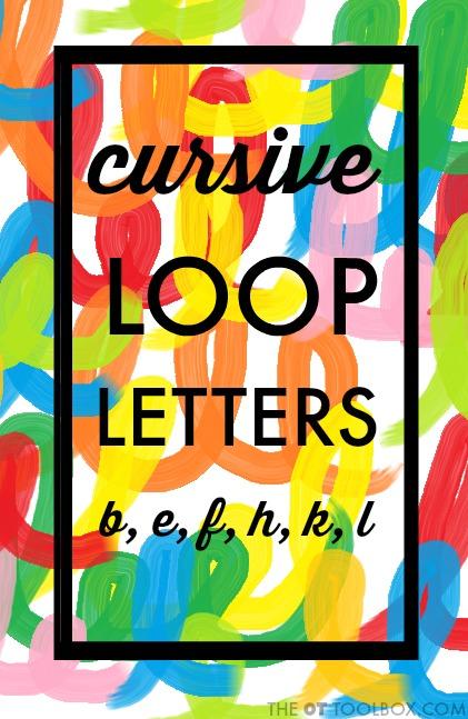 teach cursive loop letters