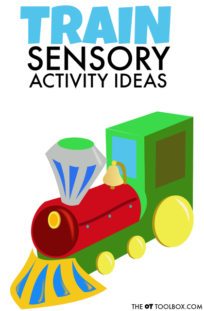 Use these train themed sensory ideas to help kids with sensory processing challenges to get the sensory input they crave and need using a special interest and motivating activities.