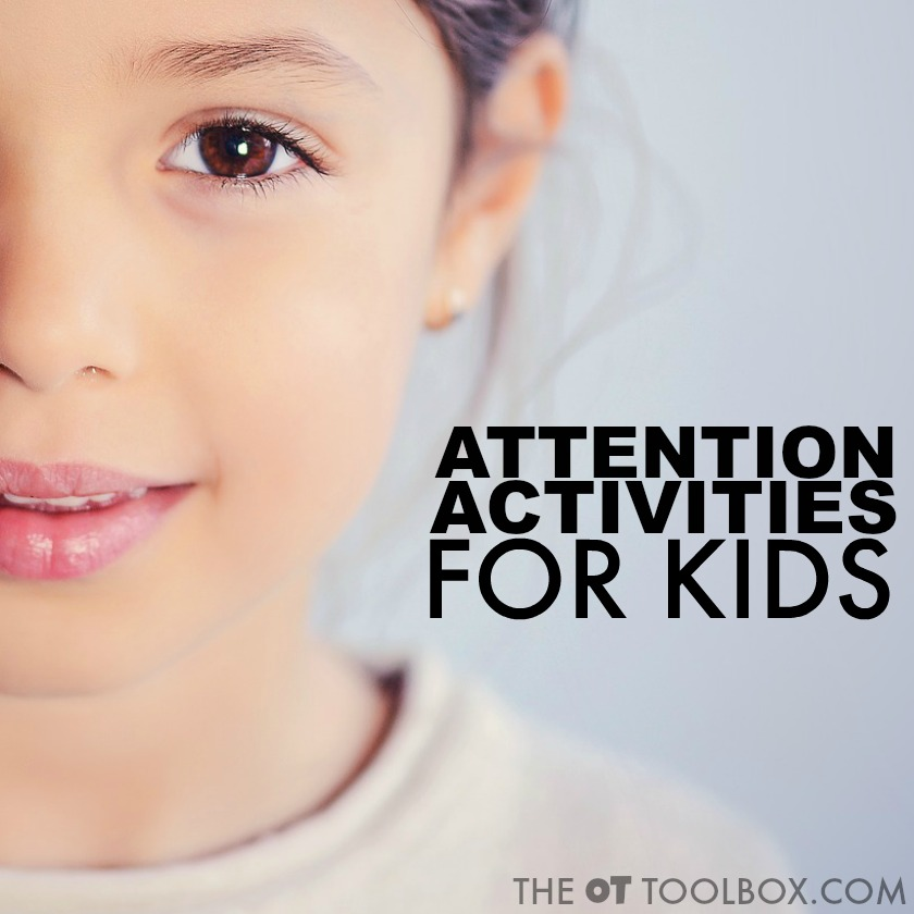 Use these attention activities for kids to address attention and the underlying needs that impact attention in kids, perfect for parents, teachers, and occupational therapists looking for ideas to improve attention.