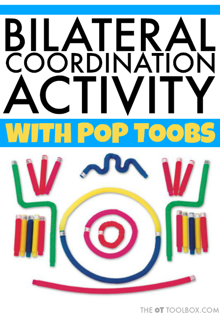 Work on bilateral coordination activity using pop toob toys to improve fine motor skills.