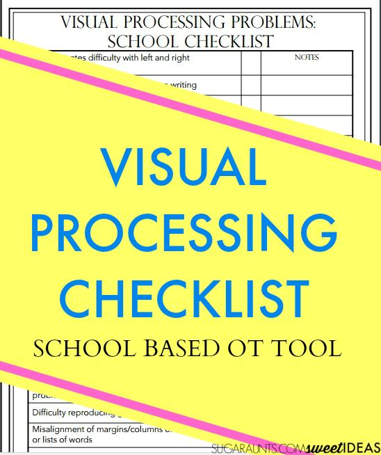 Visual Processing Checklist