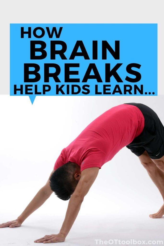 How brain breaks help kids learn in the classroom or in tasks.