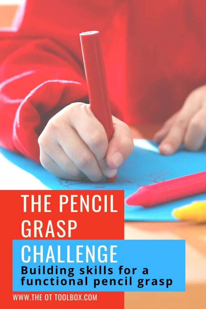 Pencil grasp challenge and activities for a better pencil grasp