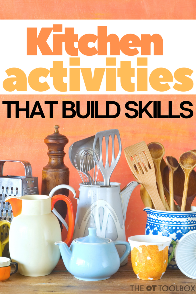 Kitchen activities such as cooking with kids or kitchen learning activities are great ways to develop skills in kids. This list of kitchen tasks describes motor skills, executive functioning, and other tasks kids need.