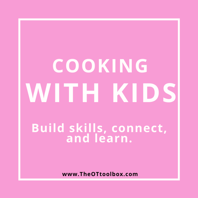 Cooking with kids is a great way to build skills and help kids learn, add these ideas to teletherapy sessions.