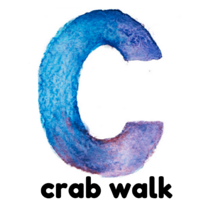 C is for crab walk gross motor activity part of an abc exercise for kids