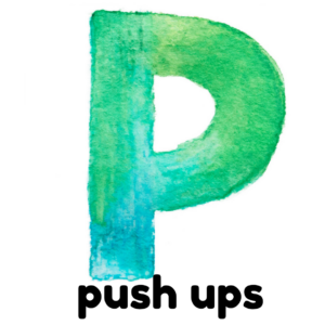 P is for push ups gross motor activity part of an abc exercise for kids