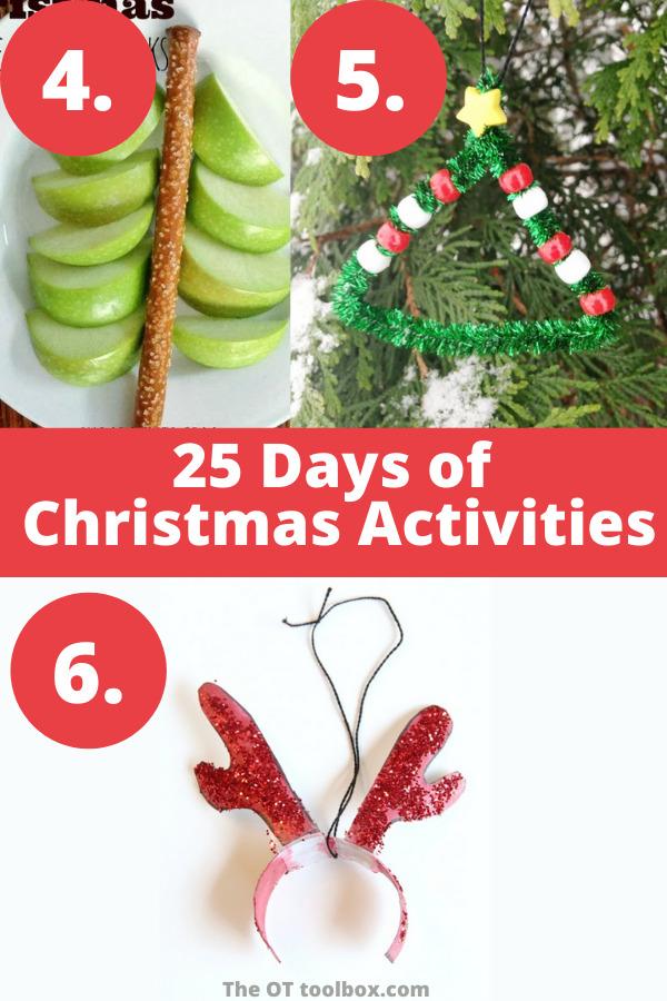 25 days of Christmas ideas including Christmas kids crafts, Christmas snacks.