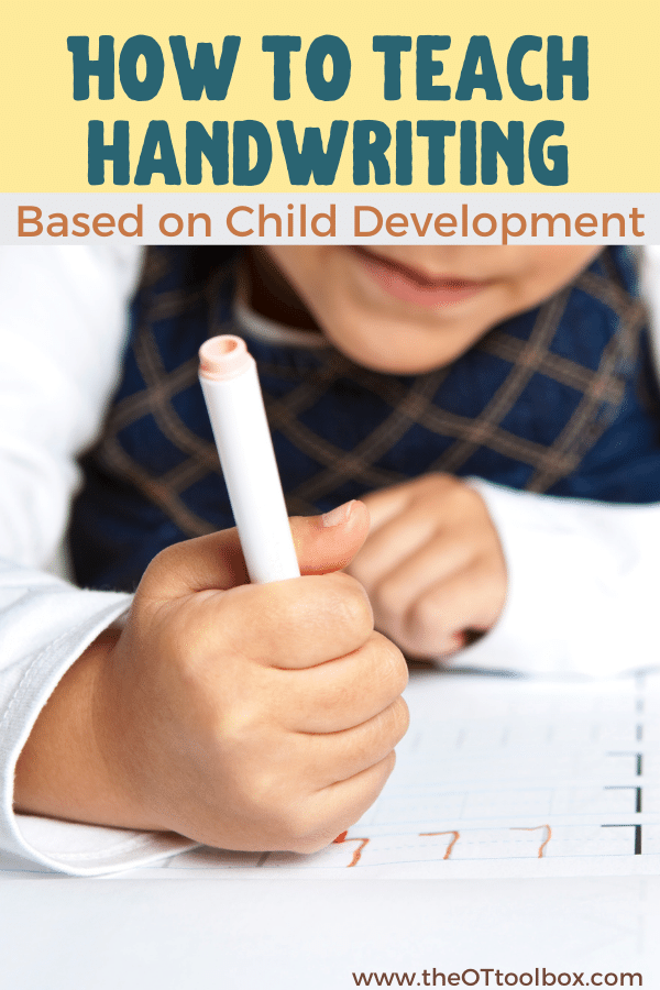 Pediatric occupational therapists focus on teaching handwriting and letter formation based on child development.