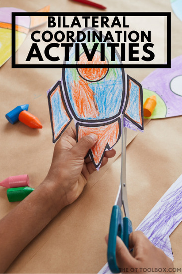 Bilateral coordination activities for kids to use to develop bimanual coordination in tasks.