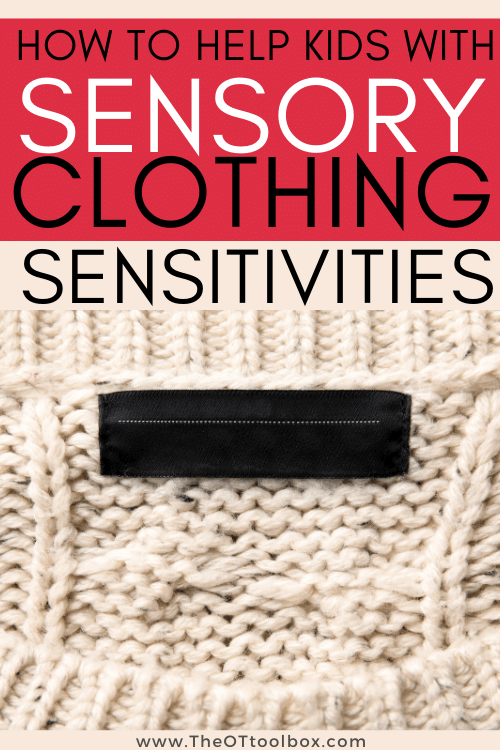 Sensory issues with clothes