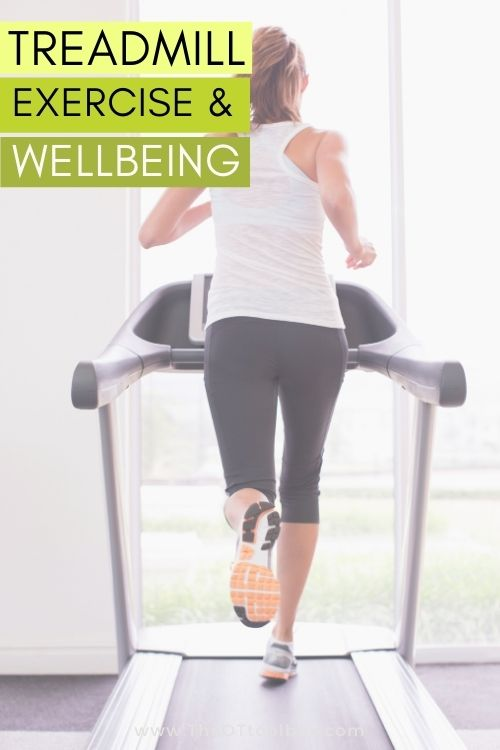 Treadmills and wellbeing.