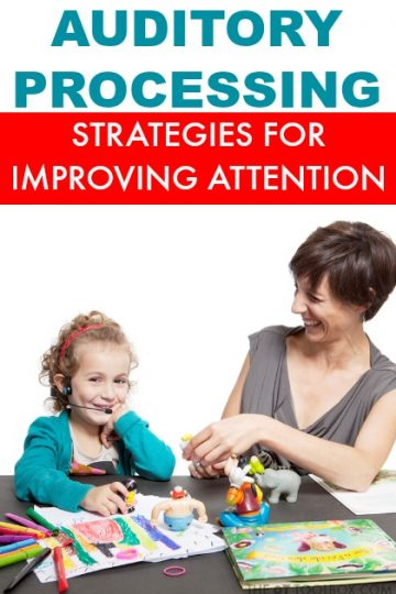 Auditory processing and strategies to improve attention